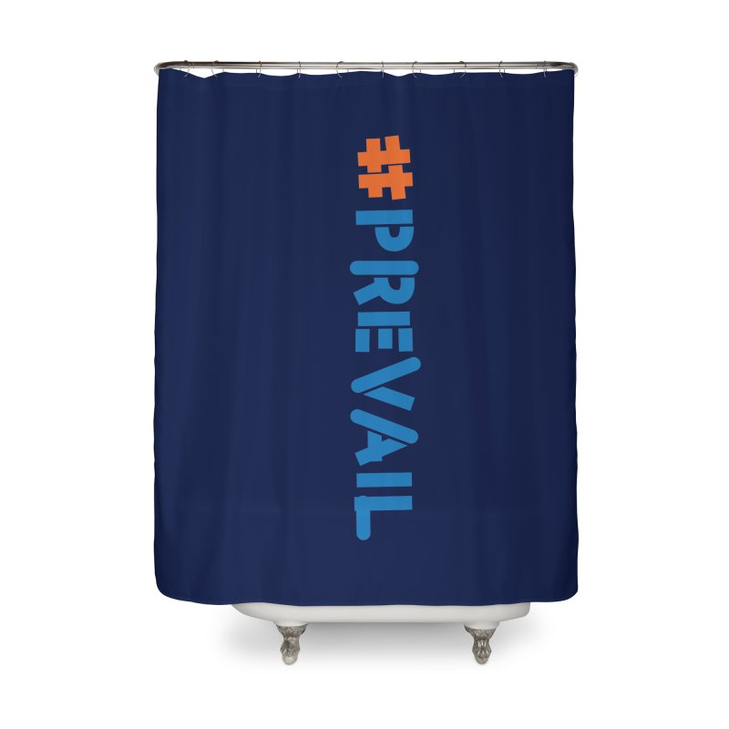 #prevail (vertical) Home Shower Curtain by \\ LOVING RO<3OT .boop.boop.