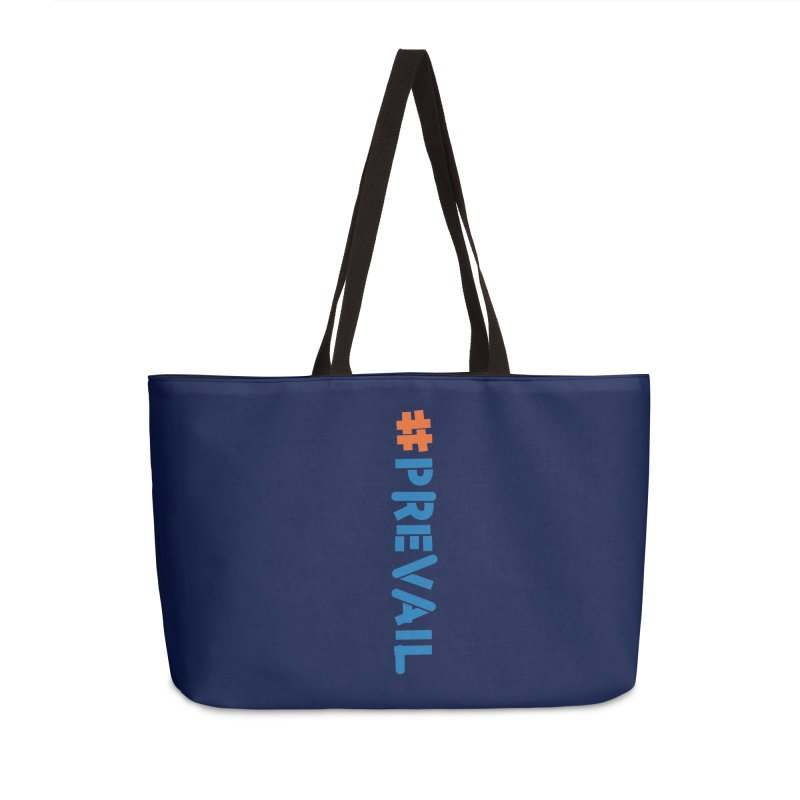 #prevail (vertical) Accessories Weekender Bag Bag by \\ LOVING RO<3OT .boop.boop.