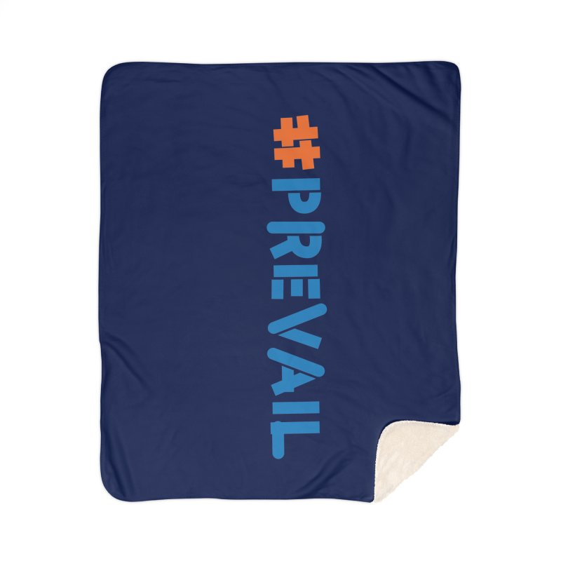 #prevail (vertical) Home Sherpa Blanket Blanket by \\ LOVING RO<3OT .boop.boop.