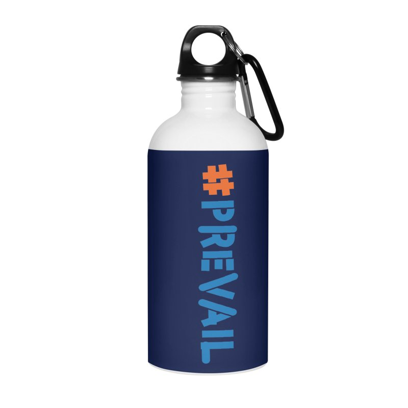 #prevail (vertical) Accessories Water Bottle by \\ LOVING RO<3OT .boop.boop.