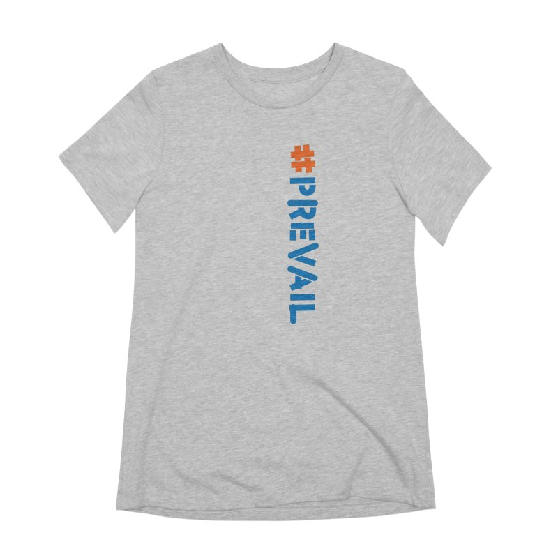 #prevail (vertical) Women's T-Shirt by \\ LOVING RO<3OT .boop.boop.