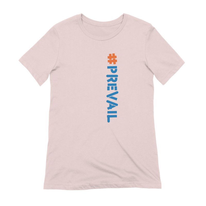 #prevail (vertical) Women's Extra Soft T-Shirt by \\ LOVING RO<3OT .boop.boop.