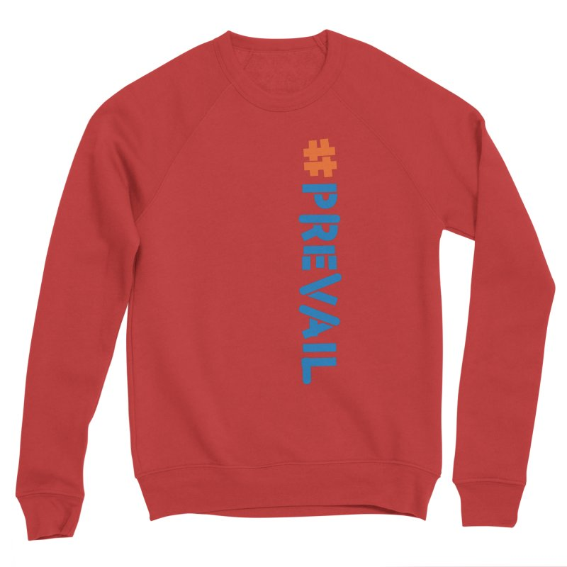 #prevail (vertical) Men's Sponge Fleece Sweatshirt by \\ LOVING RO<3OT .boop.boop.
