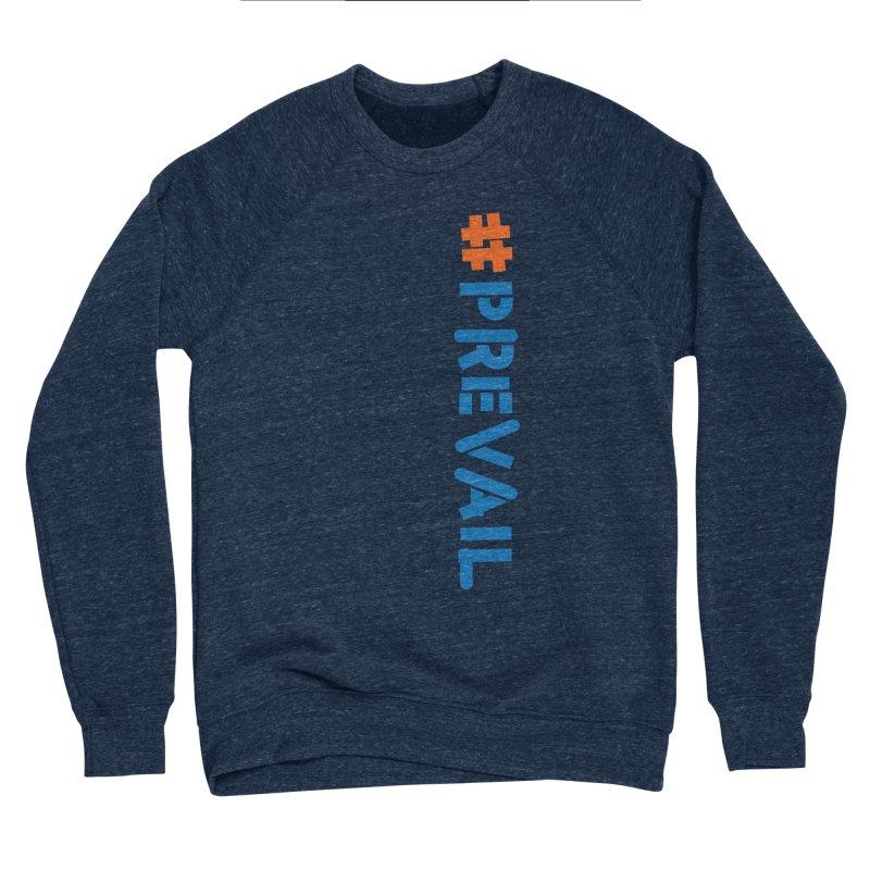 #prevail (vertical) Men's Sponge Fleece Sweatshirt by \\ LOVING RO<3OT .boop.boop.