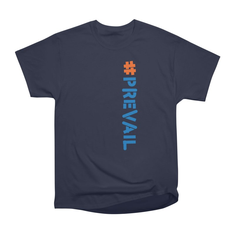 #prevail (vertical) Men's Heavyweight T-Shirt by \\ LOVING RO<3OT .boop.boop.
