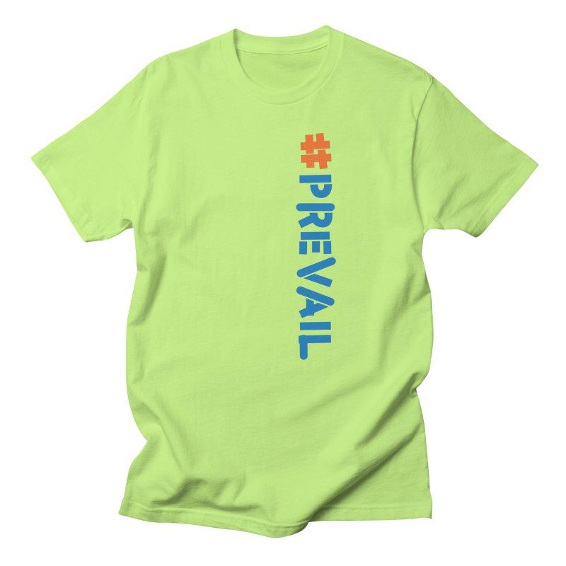 #prevail (vertical) Women's Regular Unisex T-Shirt by \\ LOVING RO<3OT .boop.boop.