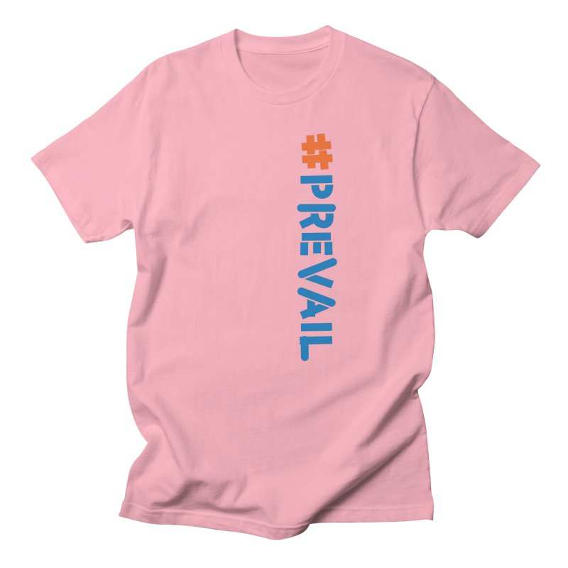 #prevail (vertical) Women's Regular Unisex T-Shirt by \\ LOVING RO<3OT .boop.boop.