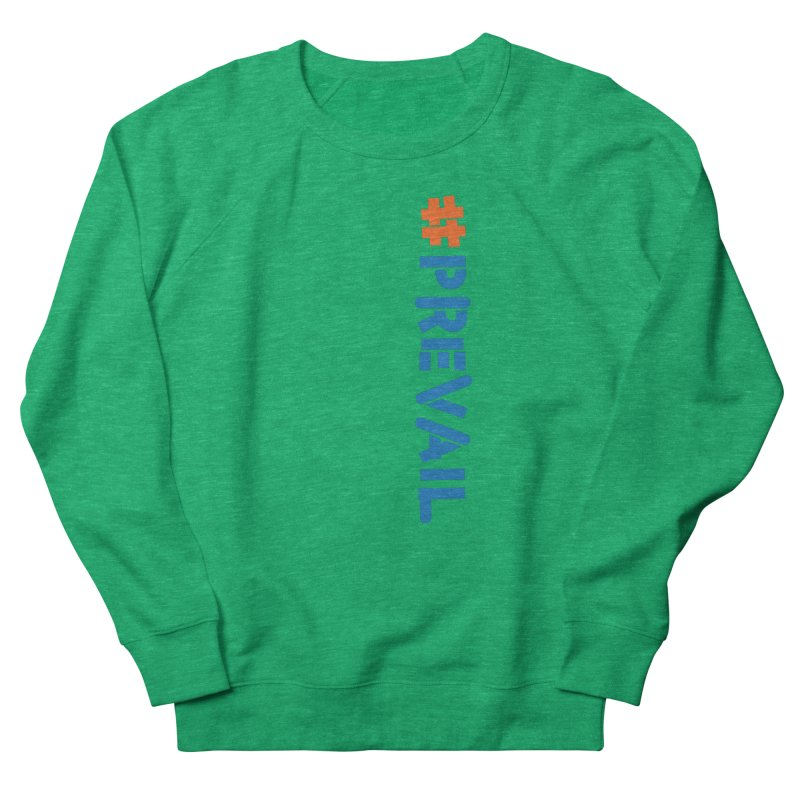 #prevail (vertical) Men's French Terry Sweatshirt by \\ LOVING RO<3OT .boop.boop.