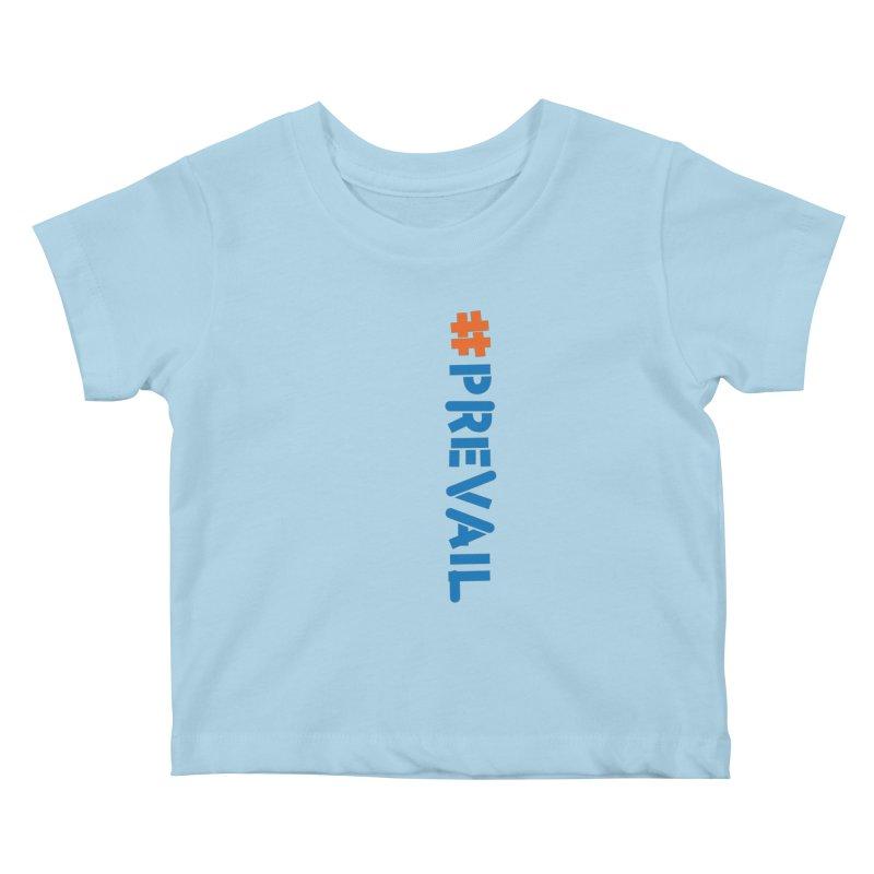 #prevail (vertical) Kids Baby T-Shirt by \\ LOVING RO<3OT .boop.boop.