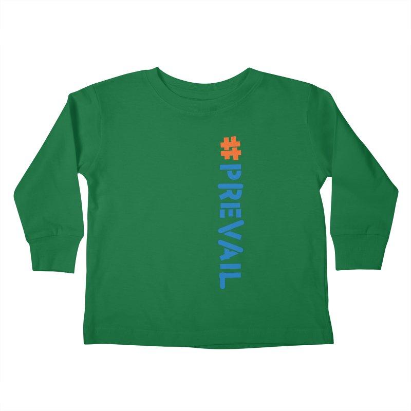 #prevail (vertical) Kids Toddler Longsleeve T-Shirt by \\ LOVING RO<3OT .boop.boop.