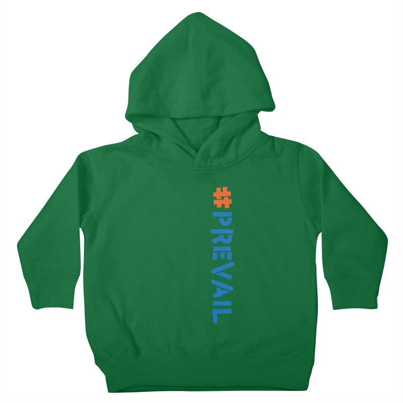 #prevail (vertical) Kids Toddler Pullover Hoody by \\ LOVING RO<3OT .boop.boop.
