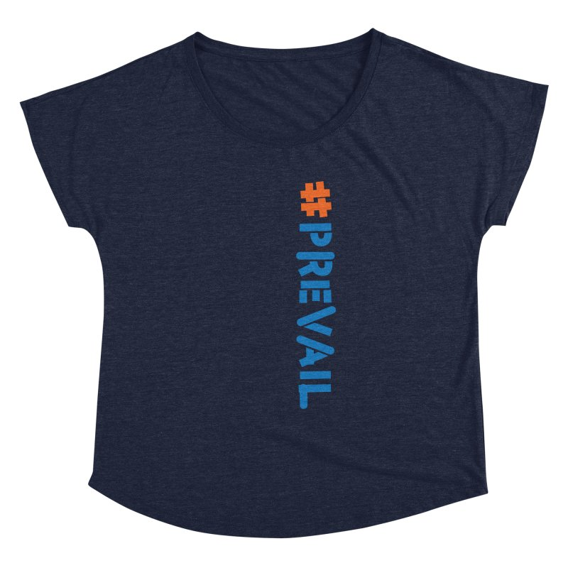 #prevail (vertical) Women's Dolman Scoop Neck by \\ LOVING RO<3OT .boop.boop.