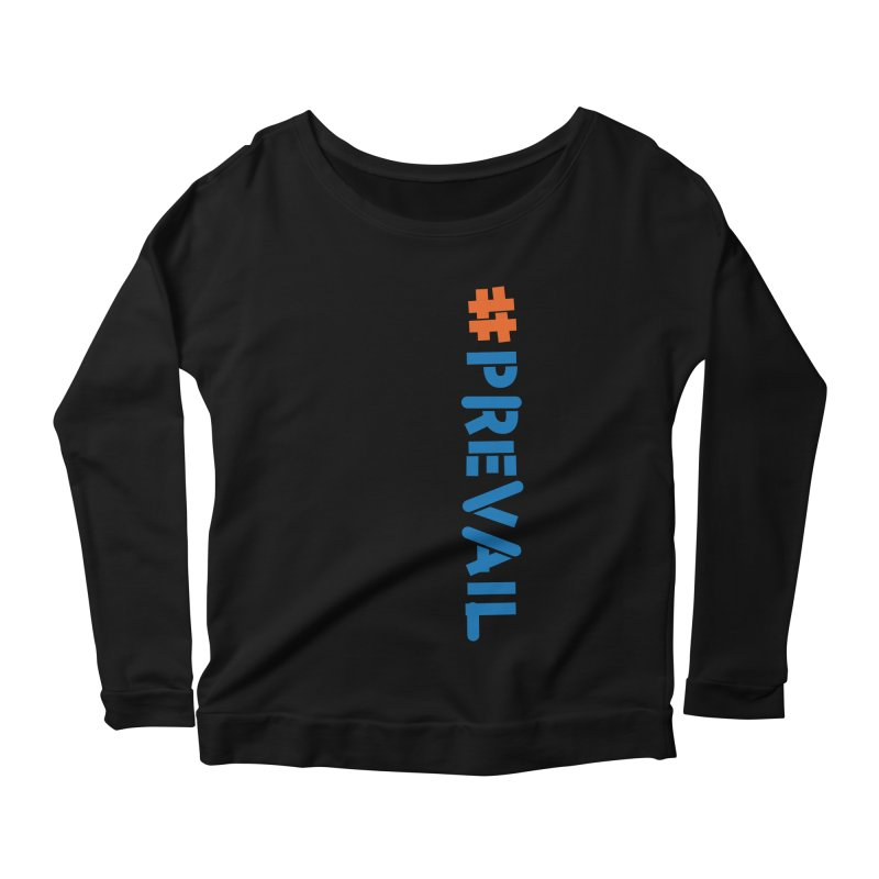 #prevail (vertical) Women's Scoop Neck Longsleeve T-Shirt by \\ LOVING RO<3OT .boop.boop.