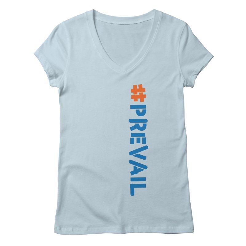 #prevail (vertical) Women's Regular V-Neck by \\ LOVING RO<3OT .boop.boop.