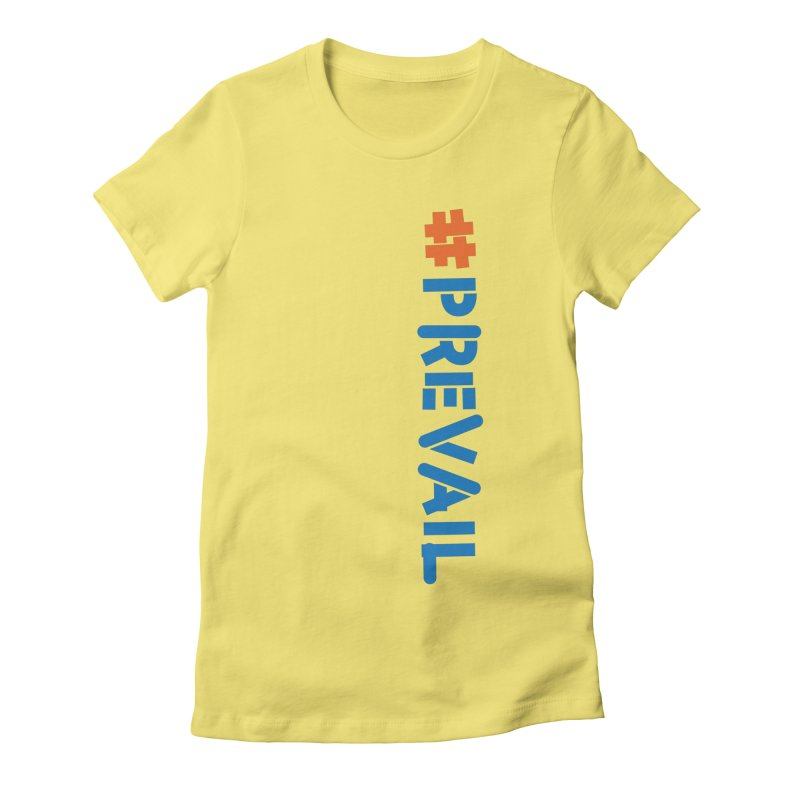 #prevail (vertical) Women's Fitted T-Shirt by \\ LOVING RO<3OT .boop.boop.