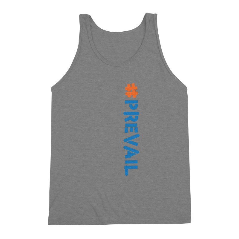 #prevail (vertical) Men's Triblend Tank by \\ LOVING RO<3OT .boop.boop.