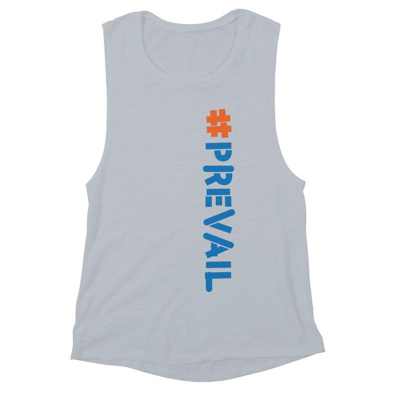 #prevail (vertical) Women's Muscle Tank by \\ LOVING RO<3OT .boop.boop.