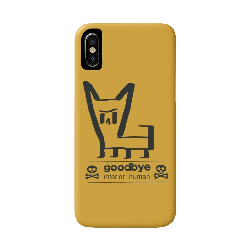 goodbye, inferior human (one color) Accessories Phone Case by \\ LOVING RO<3OT .boop.boop.