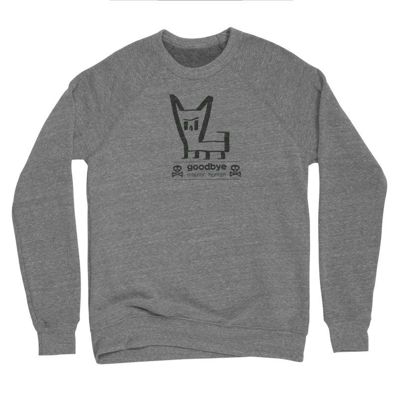 goodbye, inferior human (one color) Men's Sponge Fleece Sweatshirt by \\ LOVING RO<3OT .boop.boop.
