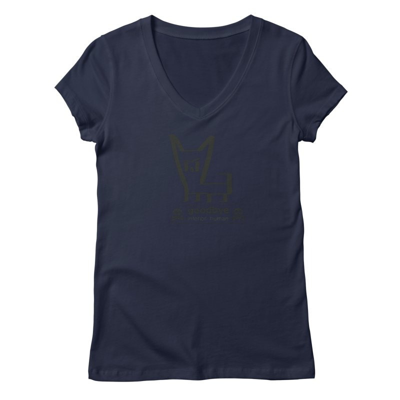 goodbye, inferior human (one color) Women's Regular V-Neck by \\ LOVING RO<3OT .boop.boop.