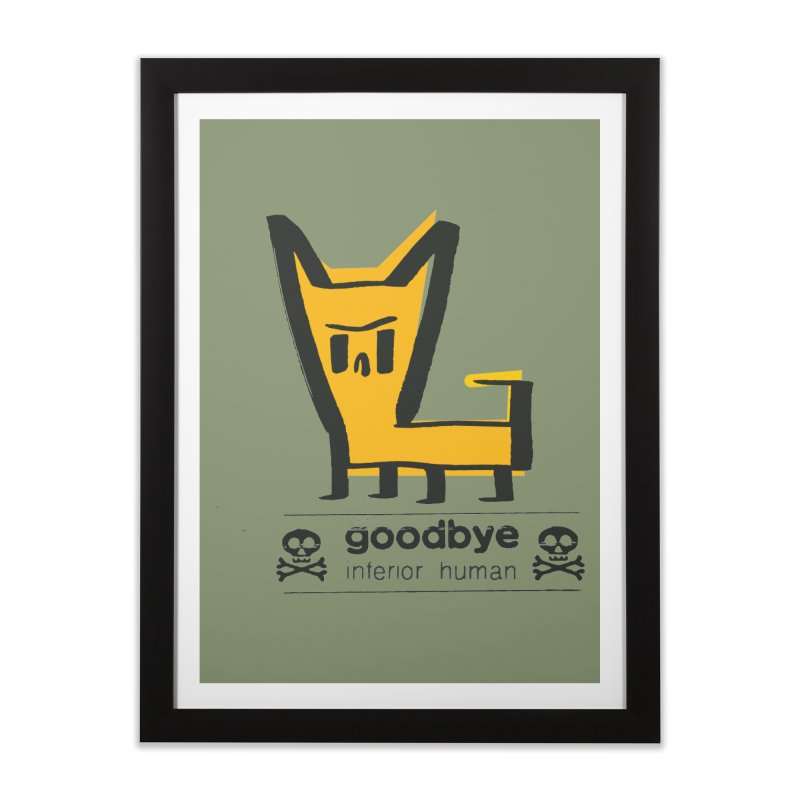 goodbye, inferior human (two color) Home Framed Fine Art Print by \\ LOVING RO<3OT .boop.boop.