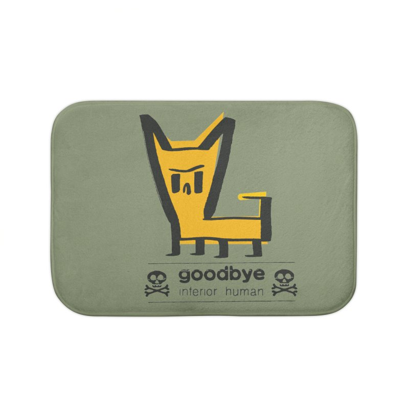 goodbye, inferior human (two color) Home Bath Mat by \\ LOVING RO<3OT .boop.boop.