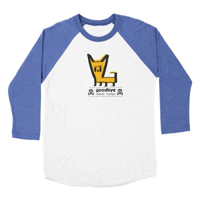 goodbye, inferior human (two color) Men's Baseball Triblend Longsleeve T-Shirt by \\ LOVING RO<3OT .boop.boop.
