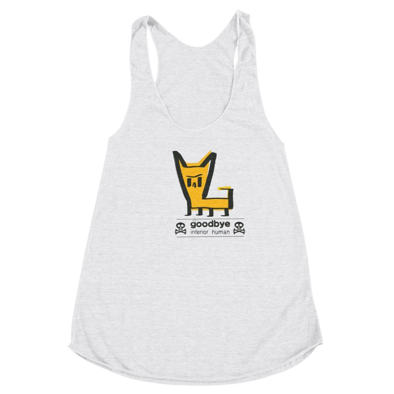 goodbye, inferior human (two color) Women's Racerback Triblend Tank by \\ LOVING RO<3OT .boop.boop.