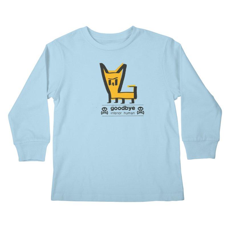 goodbye, inferior human (two color) Kids Longsleeve T-Shirt by \\ LOVING RO<3OT .boop.boop.