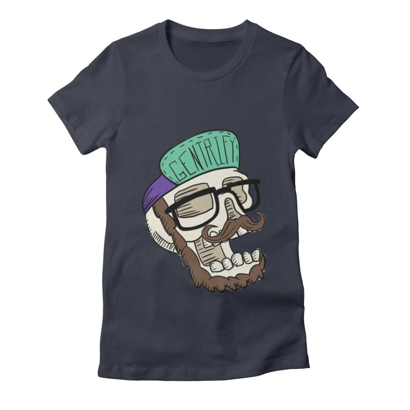 Gentrify Women's Fitted T-Shirt by Lowest Common Denominator