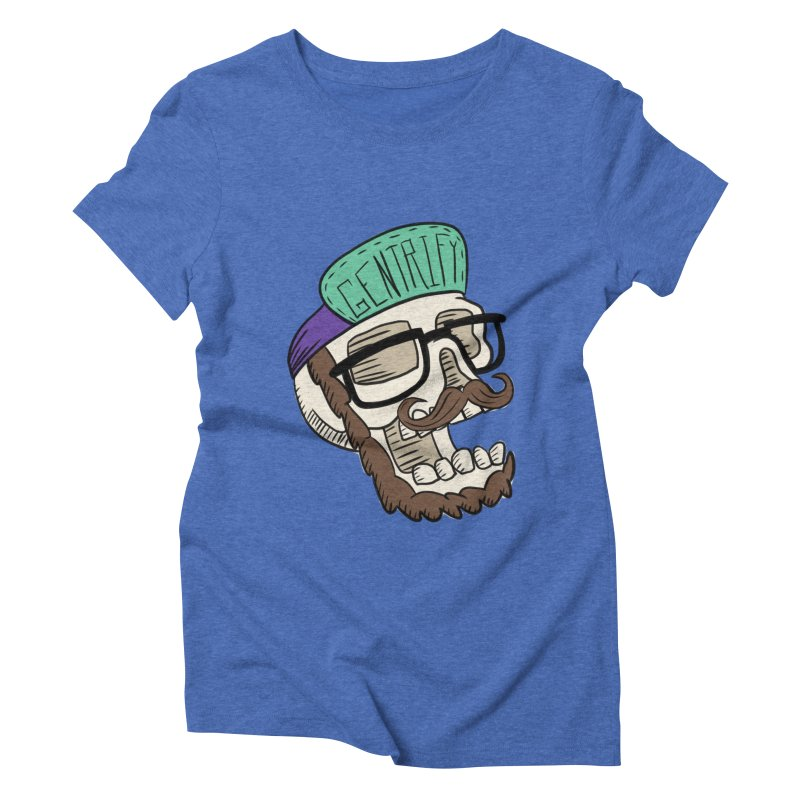 Gentrify Women's Triblend T-shirt by Lowest Common Denominator