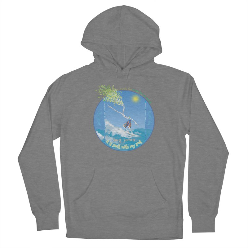 Log Jams Women's Pullover Hoody by Family Tree Artist Shop