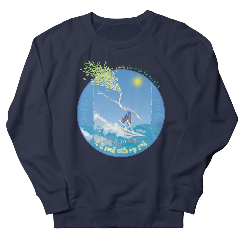 Log Jams Women's French Terry Sweatshirt by Family Tree Artist Shop