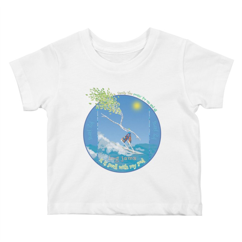 Log Jams Kids Baby T-Shirt by Family Tree Artist Shop