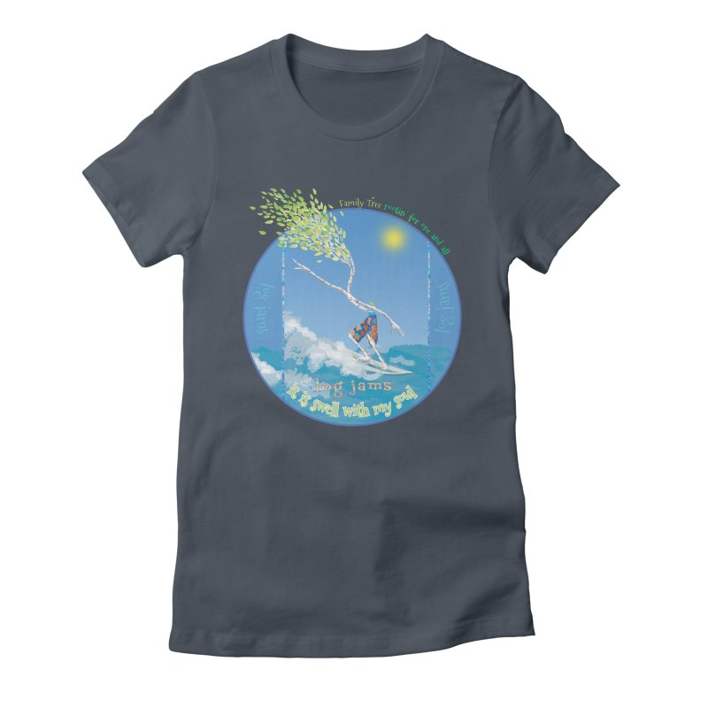 Log Jams Women's T-Shirt by Family Tree Artist Shop