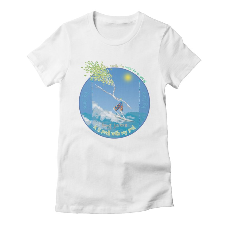Log Jams Women's Fitted T-Shirt by Family Tree Artist Shop