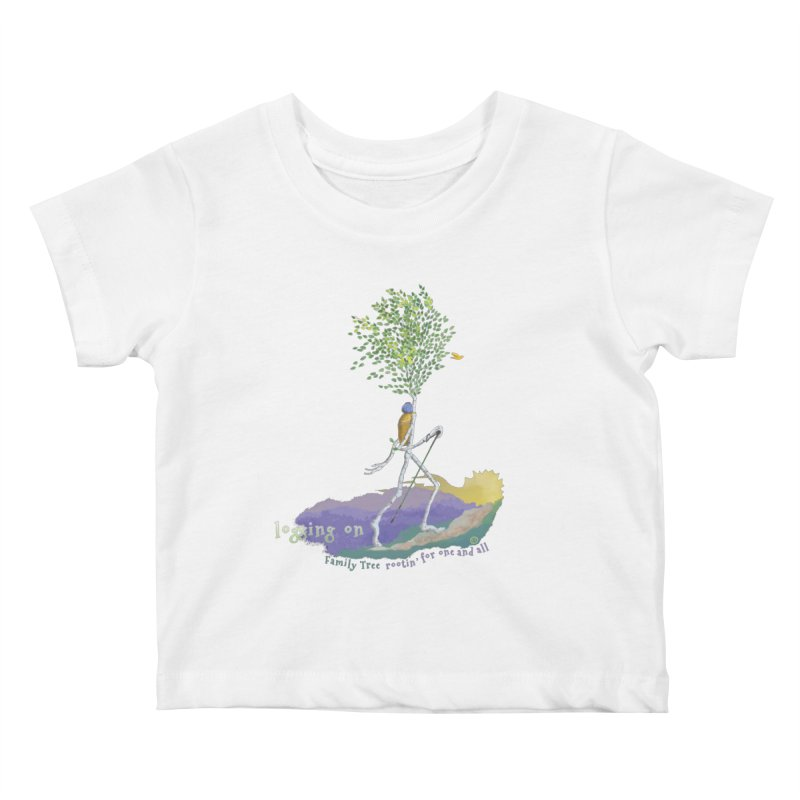 Loggin On Kids Baby T-Shirt by Family Tree Artist Shop