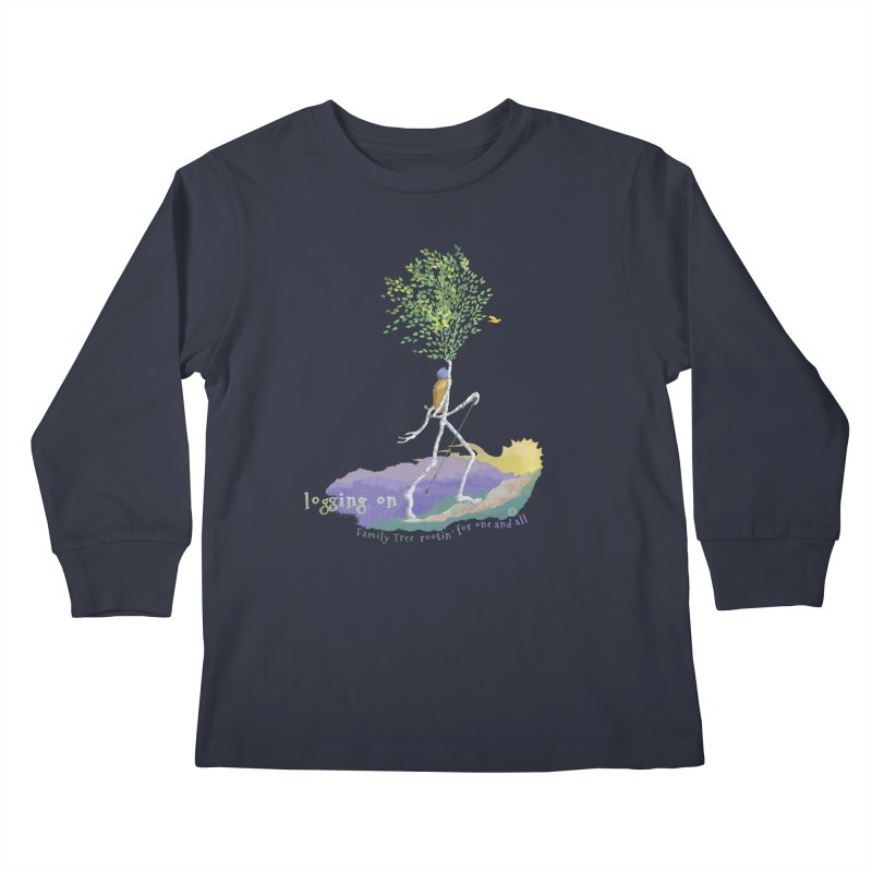 Loggin On Kids Longsleeve T-Shirt by Family Tree Artist Shop