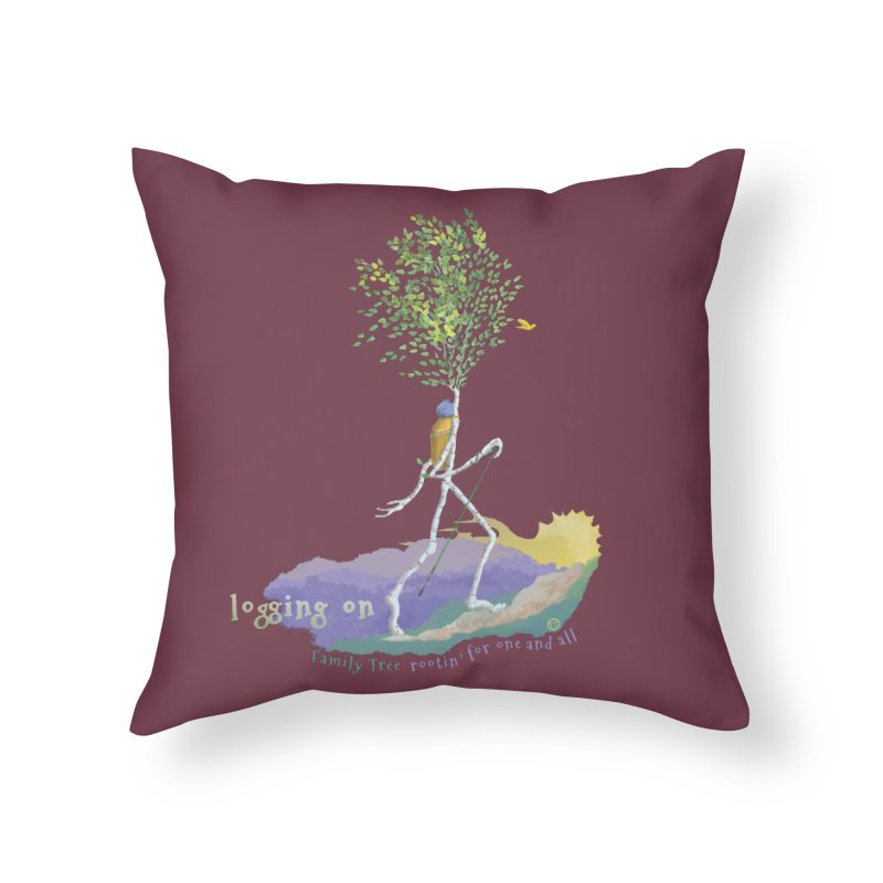 Loggin On Home Throw Pillow by Family Tree Artist Shop
