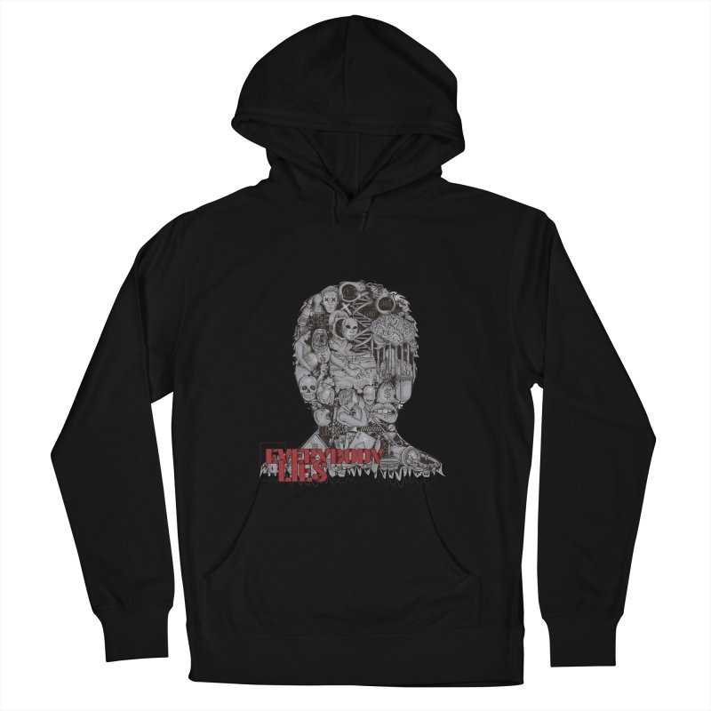 Everybody Lies Women's Pullover Hoody by LStrider
