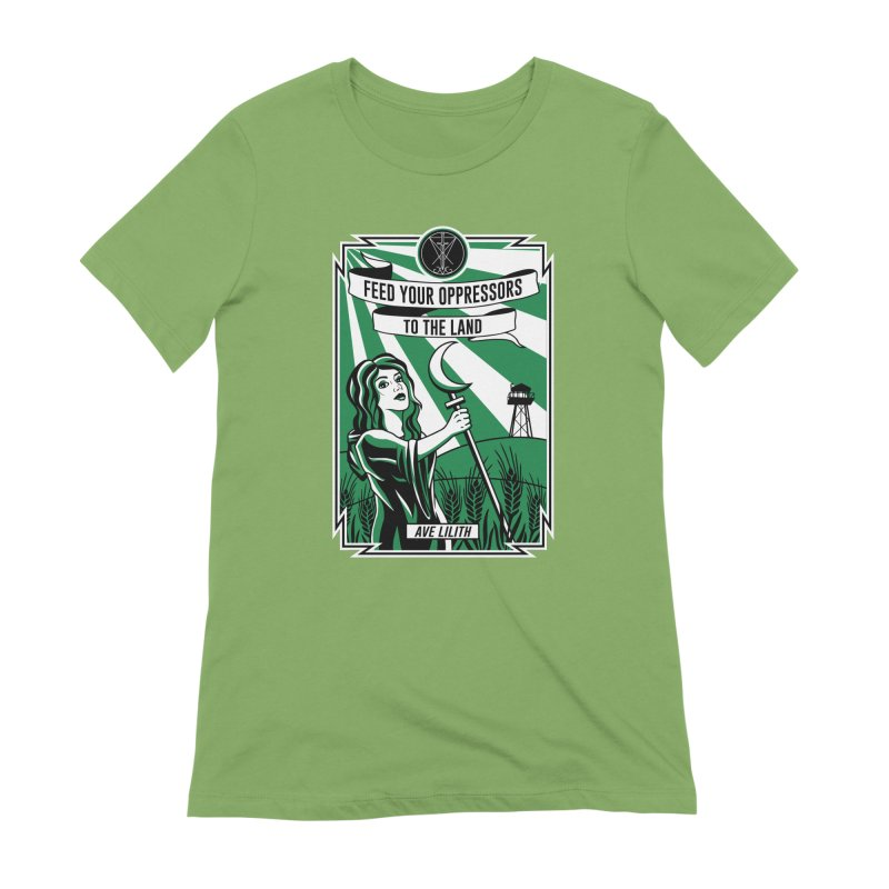 Lilith - Feed Your Oppressors To The Land Women's Extra Soft T-Shirt by The Luciferian Dominion