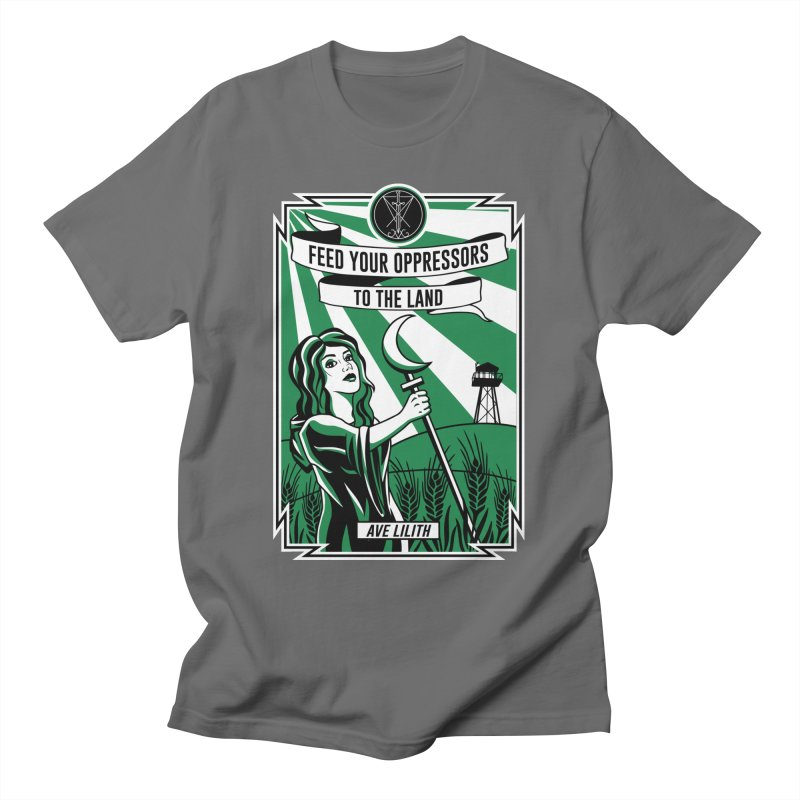 Lilith - Feed Your Oppressors To The Land Men's T-Shirt by The Luciferian Dominion