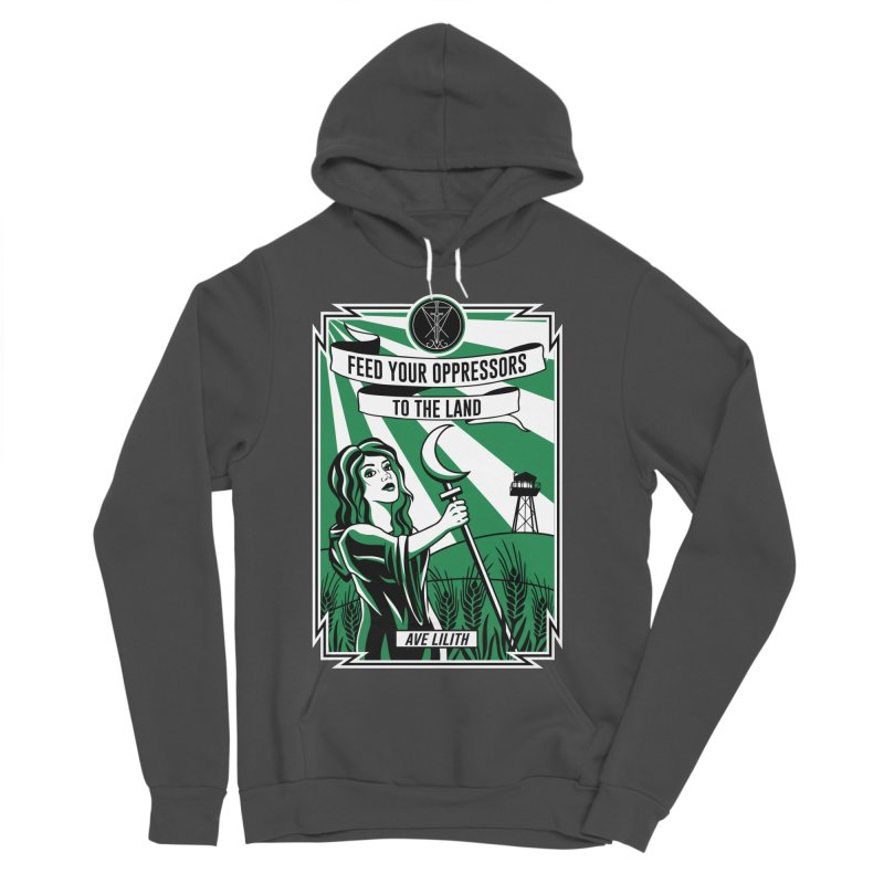 Lilith - Feed Your Oppressors To The Land Women's Sponge Fleece Pullover Hoody by The Luciferian Dominion