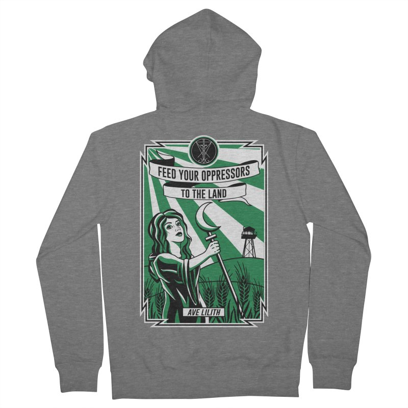 Lilith - Feed Your Oppressors To The Land Men's French Terry Zip-Up Hoody by The Luciferian Dominion