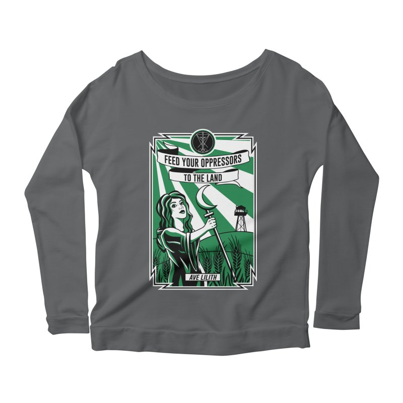 Lilith - Feed Your Oppressors To The Land Women's Scoop Neck Longsleeve T-Shirt by The Luciferian Dominion