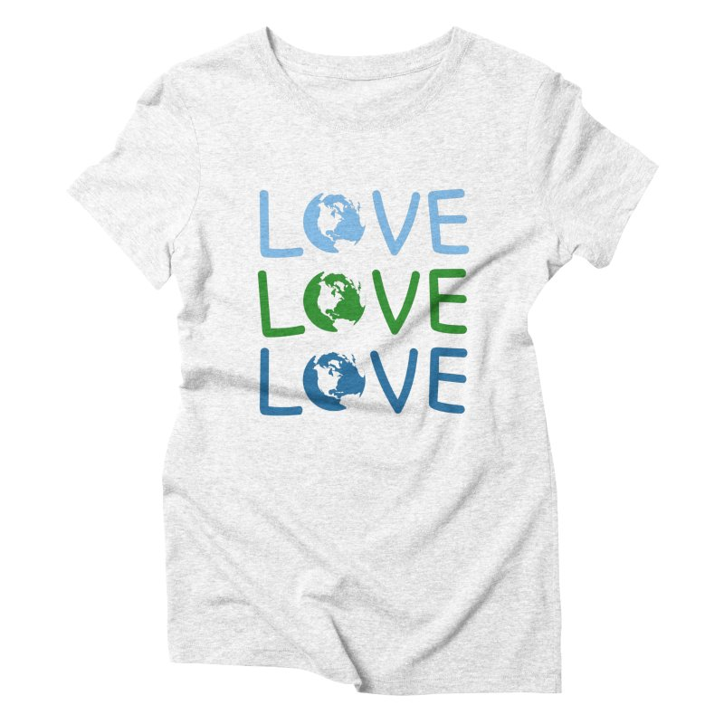 LOVE - Earth Day Women's Triblend T-shirt by John Lucke Designs