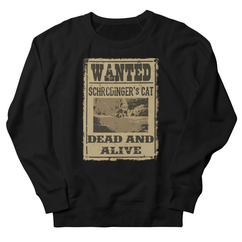 Dead And Alive Women's French Terry Sweatshirt by John Lucke Designs