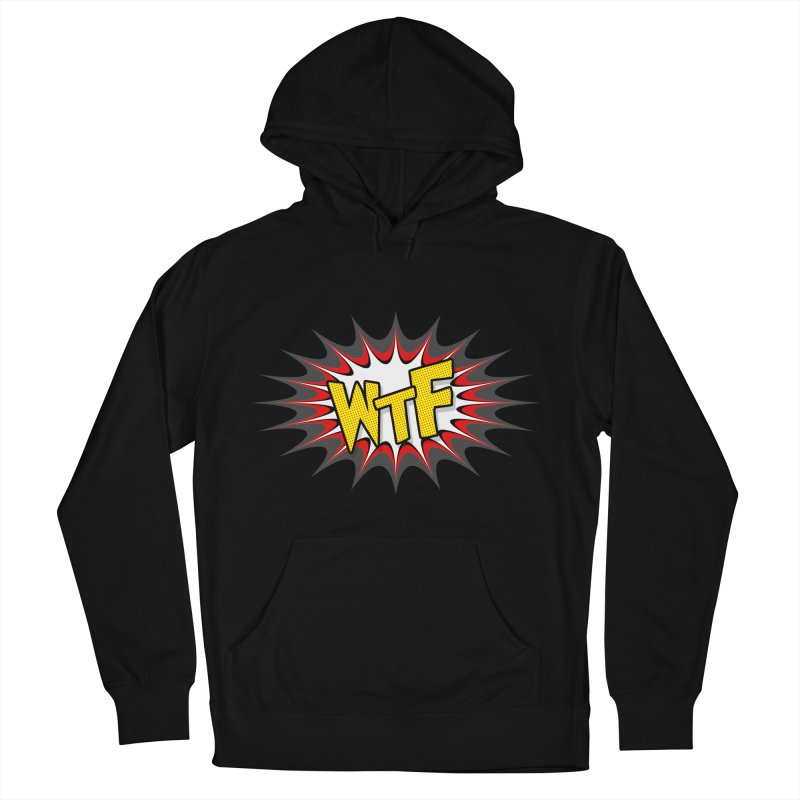WTF (comic style) Women's Pullover Hoody by John Lucke Designs