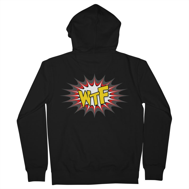 WTF (comic style) Women's French Terry Zip-Up Hoody by John Lucke Designs