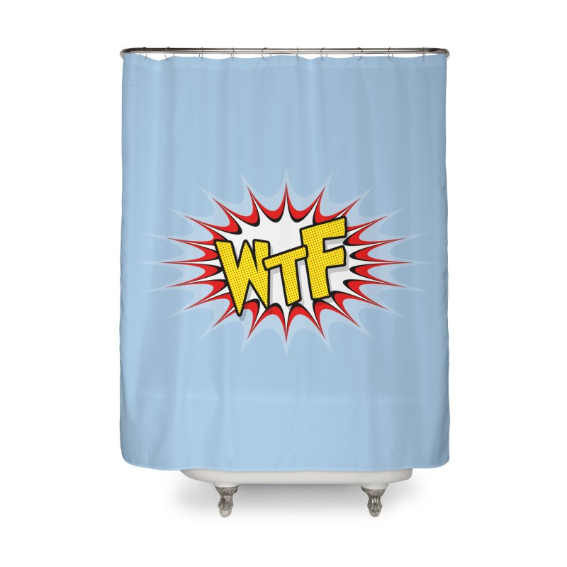 WTF (comic style) Home Shower Curtain by John Lucke Designs